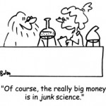 One mans junk science is anothers payday...